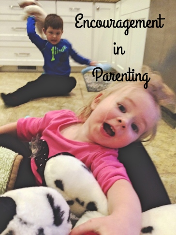 Encouragement in parenting